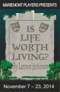 Mariemont Players: Is Life Worth Living? Playbill